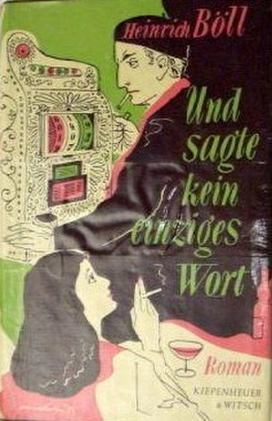 And Never Said a Word - First edition (publ. Kiepenheuer & Witsch)