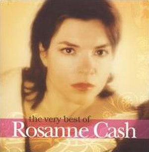 The Very Best of Rosanne Cash - Image: Very Best Of Rosanne Cash