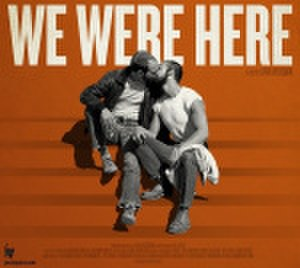 We Were Here (film) - Image: We Were Here promotional image