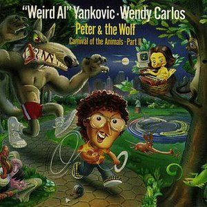 """Peter & the Wolf (""""Weird Al"""" Yankovic & Wendy Carlos album) - Image: Weird Al Peter And The Wolf"""