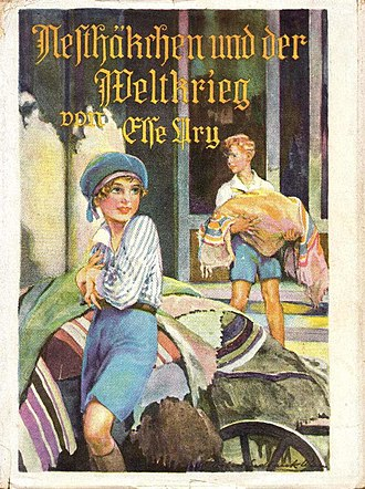 "Nesthäkchen and the World War - ""Original Dust Jacket, Nesthäkchen und der Weltkrieg. Illustration by Robert Sedlacek"