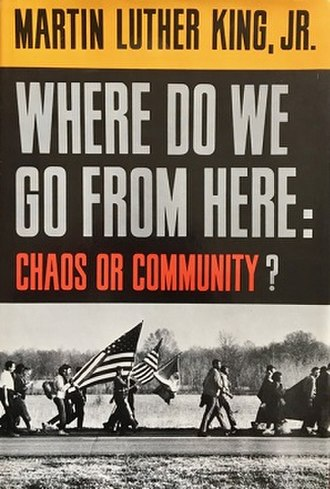 Where Do We Go from Here: Chaos or Community? - Image: Where Do We Go from Here Chaos or Community