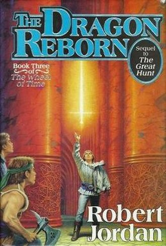 The Dragon Reborn - First edition cover showing Perrin Aybara and Mat Cauthon looking upon Rand al'Thor as he reaches for Callandor.