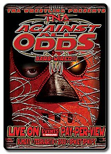 "A poster featuring a man in a red mask, with the mask covered in barbed wire with a red logo saying ""Against All Odds"" and ""BARBED-WIRED!!!"" directly below at the top of the poster."