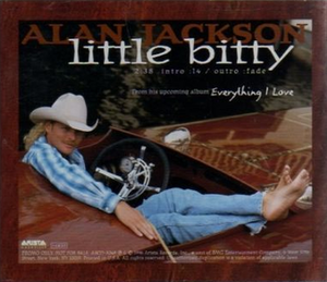 Little Bitty - Image: Alan Jackson Little Bitty cd single