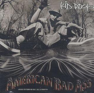 American Bad Ass 2000 single by Kid Rock