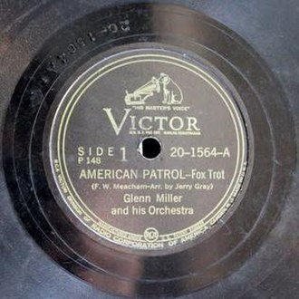 American Patrol - RCA Victor 78 reissue, 20-1564-A, by Glenn Miller and His Orchestra, as part of the 1945 78 album Glenn Miller.