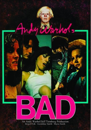 Andy Warhol's Bad - Image: Andy Warhol's Bad POSTER