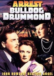 <i>Arrest Bulldog Drummond</i> 1939 film by James P. Hogan