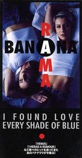 I Found Love single by Bananarama