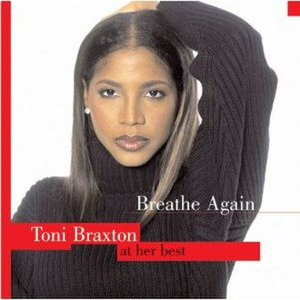Breathe Again: Toni Braxton at Her Best - Image: Breatheagaintoniathe rbest