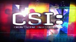 Csi: Crime Scene Investigation