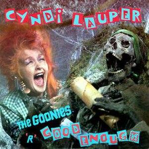 The Goonies 'R' Good Enough - Image: Cyndi Lauper The Goonies 'R' Good Enough