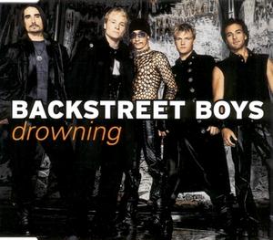Drowning (Backstreet Boys song) - Image: Drowning 1