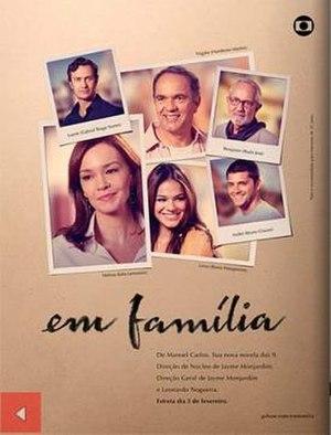 Em Família (telenovela) - Promotional poster to promote the premiere of the telenovela.