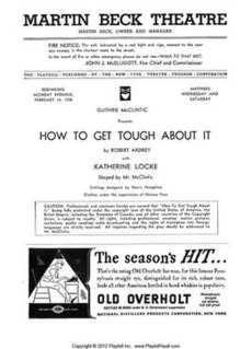 <i>How to Get Tough About It</i> play written by Robert Ardrey