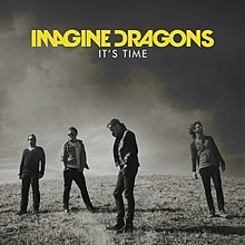 imagine dragons   it\'s time