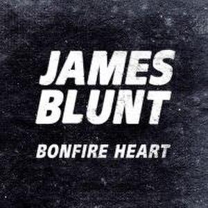 Bonfire Heart - Image: James Blunt Bonfire Heart