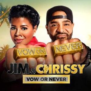 Chrissy & Mr. Jones - Image: Jim Chrissy Vowor Never