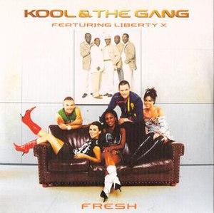 Fresh (Kool & the Gang song) - Image: Koolganglibertyxfres h