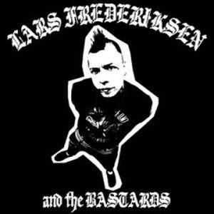 Lars Frederiksen and the Bastards (album) - Image: Lars Frederiksen and the Bastards Lars Frederiksen and the Bastards