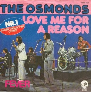 Love Me for a Reason - Image: Love me for a reason (The Osmonds)