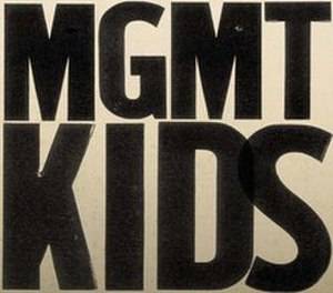 Kids (MGMT song) - Image: MGMT Kids