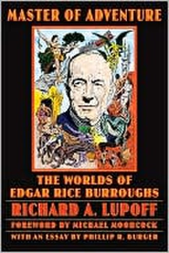 Master of Adventure: The Worlds of Edgar Rice Burroughs - Cover of 4th (Bison Books) edition, 2005