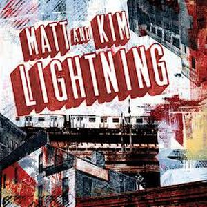 Lightning (album) - Image: Matt and Kim Lighnting
