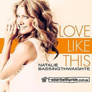 Love Like This (Natalie Bassingthwaighte song) - Image: Nat Bass Love Like This