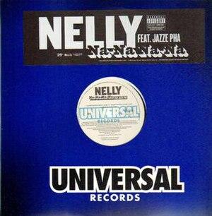 Na-NaNa-Na - Image: Nelly ft Jazze Pha Na Na Na Na