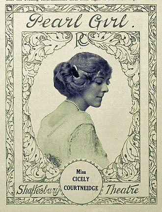 Cicely Courtneidge - Advertisement for The Pearl Girl, 1913