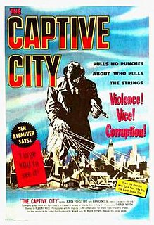 <i>The Captive City</i> (1952 film) 1952 film by Robert Wise