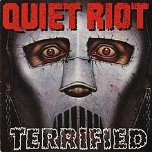 Quiet Riot Terrified.jpg