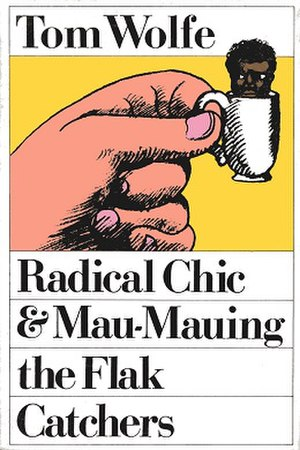 Radical Chic & Mau-Mauing the Flak Catchers - Cover of the first edition