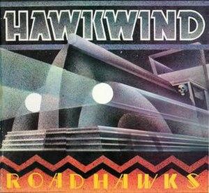 Roadhawks - Image: Roadhawks Hawkwind
