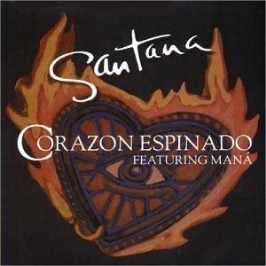 Corazón Espinado - Image: Santana corazon espinado