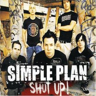 Shut Up! (Simple Plan song) - Image: Simple plan shut up