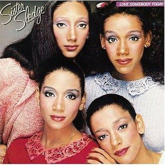 Love Somebody Today - Image: Sister Sledge Love Somebody Today