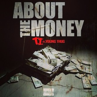 About the Money - Image: T.I.Aboutthe Money