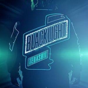 Blacklight (Tedashii album) - Image: Tedashii blacklight