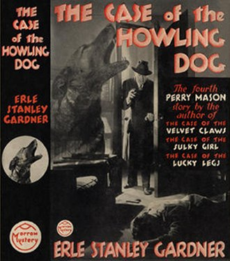 Perry Mason bibliography - The Case of the Howling Dog (1934), first edition