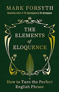 <i>The Elements of Eloquence</i>