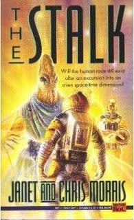 <i>The Stalk</i> novel by Janet Morris