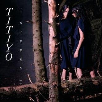Hidden (Titiyo album) - Image: Titiyo Hidden