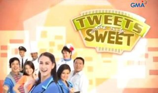<i>Tweets for My Sweet</i> 2012 Philippine television series