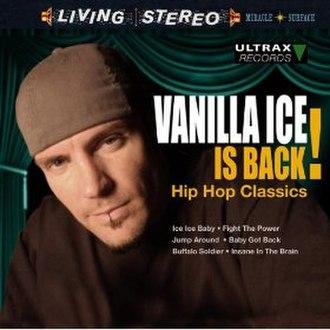 Vanilla Ice Is Back! - Image: Vanilla Ice is Back