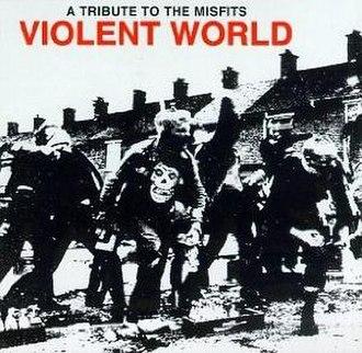 Violent World: A Tribute to the Misfits - Image: Violent World cover