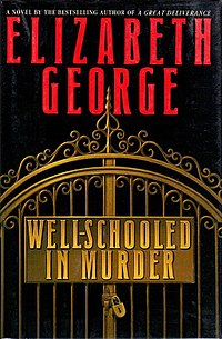 <i>Well-Schooled in Murder</i> crime novel by Elizabeth George, third-published in the Inspector  Lynley series; also its screen adaptation, second-broadcast in The Inspector Lynley Mysteries