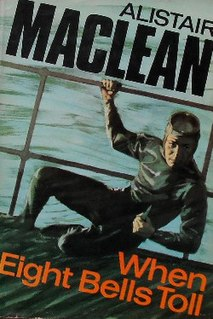 <i>When Eight Bells Toll</i> book by Alistair MacLean